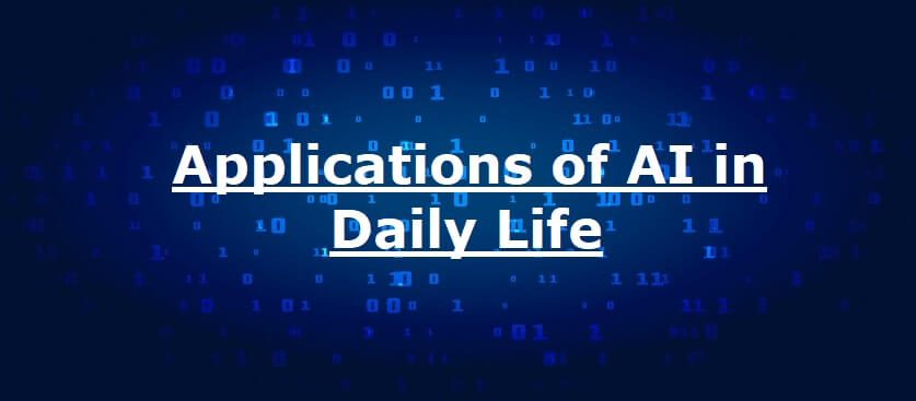 applications of AI in daily life