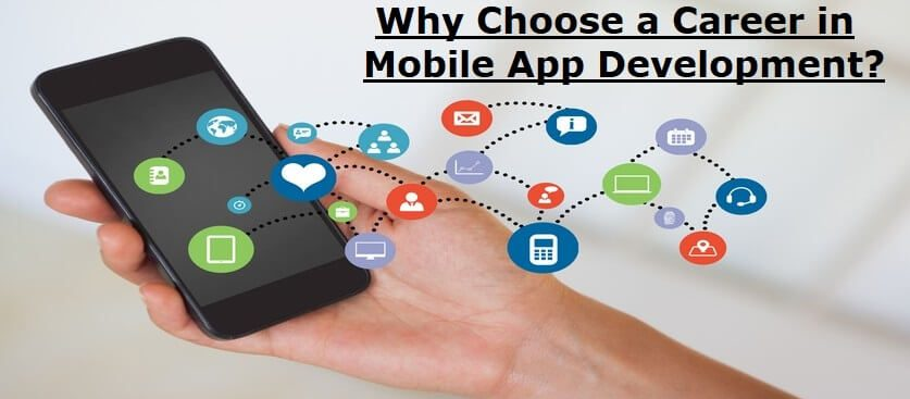 choose a career in mobile app development