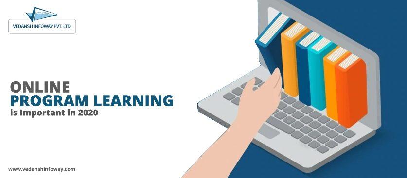 Online Program Learning Important in 2020