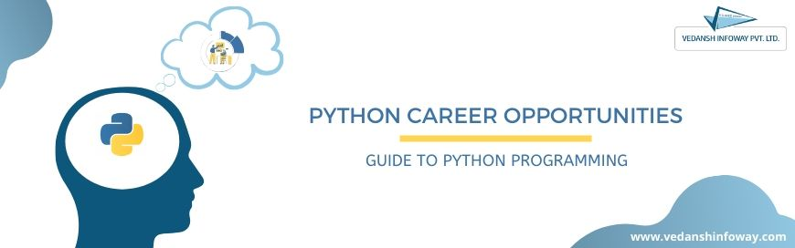 Python Career Opportunities: Guide To Python Programming